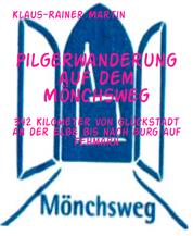 Pilgerwanderung auf dem Mönchsweg - 342 Kilometer von Glückstadt an der Elbe bis nach Burg auf Fehmarn