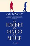 John O'Farrell: El hombre que olvidó a su mujer