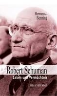 Hermann J. Benning: Robert Schuman
