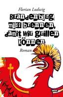 Florian Ludwig: Brandenburg muss brennen, damit wir grillen können ★
