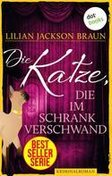 Lilian Jackson Braun: Die Katze, die im Schrank verschwand - Band 15 ★★★★★