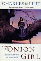 Charles de Lint: The Onion Girl