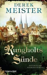 Rungholts Sünde - Historischer Kriminalroman