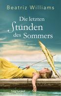 Beatriz Williams: Die letzten Stunden des Sommers ★★★★