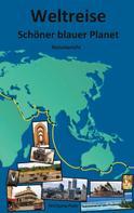 Wolfgang Pade: Weltreise Schöner blauer Planet