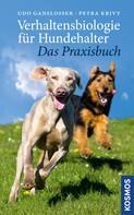 Udo Gansloßer: Verhaltensbiologie für Hundehalter - das Praxisbuch