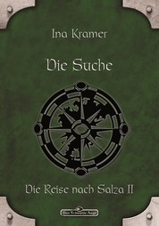 DSA 17: Die Suche - Das Schwarze Auge Roman Nr. 17