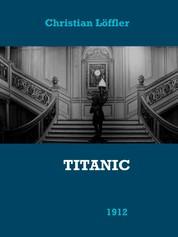 Titanic - Das Schiff der Träume