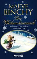Maeve Binchy: Der Weihnachtswunsch ★★★★