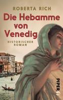 Roberta Rich: Die Hebamme von Venedig ★★★★