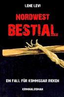 Lene Levi: Nordwest Bestial