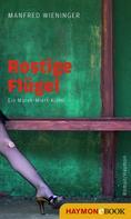 Manfred Wieninger: Rostige Flügel ★★★★★