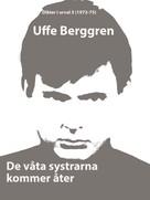 Uffe Berggren: De våta systrarna kommer åter