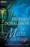 Stephen R. Donaldson: Die Macht des Rings ★★★★