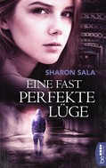 Sharon Sala: Eine fast perfekte Lüge