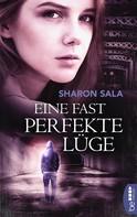 Sharon Sala: Eine fast perfekte Lüge ★★★★