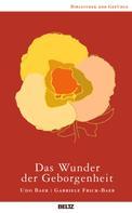Udo Baer: Das Wunder der Geborgenheit ★★★★