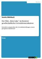 """Sandra Mühlbach: Der Film """"Eden Lake"""" im Kontext gesellschaftlicher Gewaltdomestikation"""