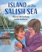 Sheryl McFarlane: Island in the Salish Sea