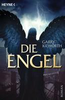 Garry Kilworth: Die Engel ★★★