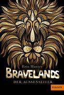 Erin Hunter: Bravelands - Der Außenseiter ★★★★★