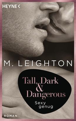 Tall, Dark & Dangerous