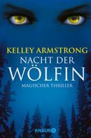 Kelley Armstrong: Die Nacht der Wölfin ★★★★
