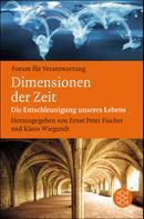 Ernst Peter Fischer: Dimensionen der Zeit