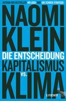 Naomi Klein: Die Entscheidung ★★★
