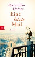 Maximilian Dorner: Eine letzte Mail ★★★