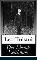 Leo Tolstoi: Der lebende Leichnam
