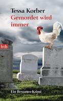 Tessa Korber: Gemordet wird immer ★★★★