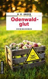Odenwaldglut - Kriminalroman