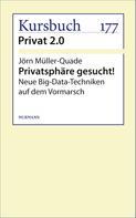 Jörn Müller-Quade: Privatsphäre gesucht!