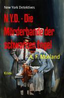 A. F. Morland: N.Y.D. - Die Mörderbande der schwarzen Engel