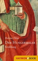 Der Hungermaler - Erzählung