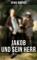 Denis Diderot: Jakob und sein Herr