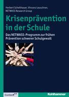 Herbert Scheithauer: Krisenprävention in der Schule