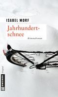 Isabel Morf: Jahrhundertschnee ★★★★