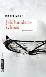 Jahrhundertschnee - Kriminalroman