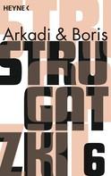 Boris Strugatzki: Gesammelte Werke 6 ★★★
