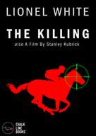 Lionel White: The Killing (Illustrated)