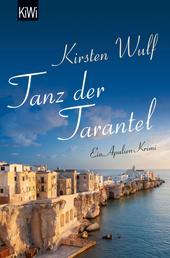 Tanz der Tarantel - Ein Apulien-Krimi