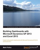 Mark Polino: Building Dashboards with Microsoft Dynamics GP 2013 and Excel 2013