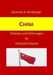 China - Einblicke und Erfahrungen als Hochschul-Dozent