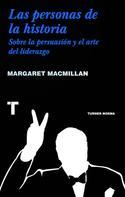 Margaret MacMillan: Las personas de la historia