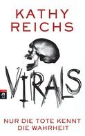 Kathy Reichs: VIRALS - Nur die Tote kennt die Wahrheit ★★★★