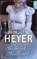 Georgette Heyer: Skandal im Ballsaal ★★★★