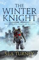 S.J.A. Turney: The Winter Knight