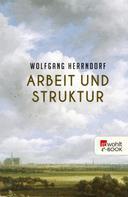 Wolfgang Herrndorf: Arbeit und Struktur ★★★★